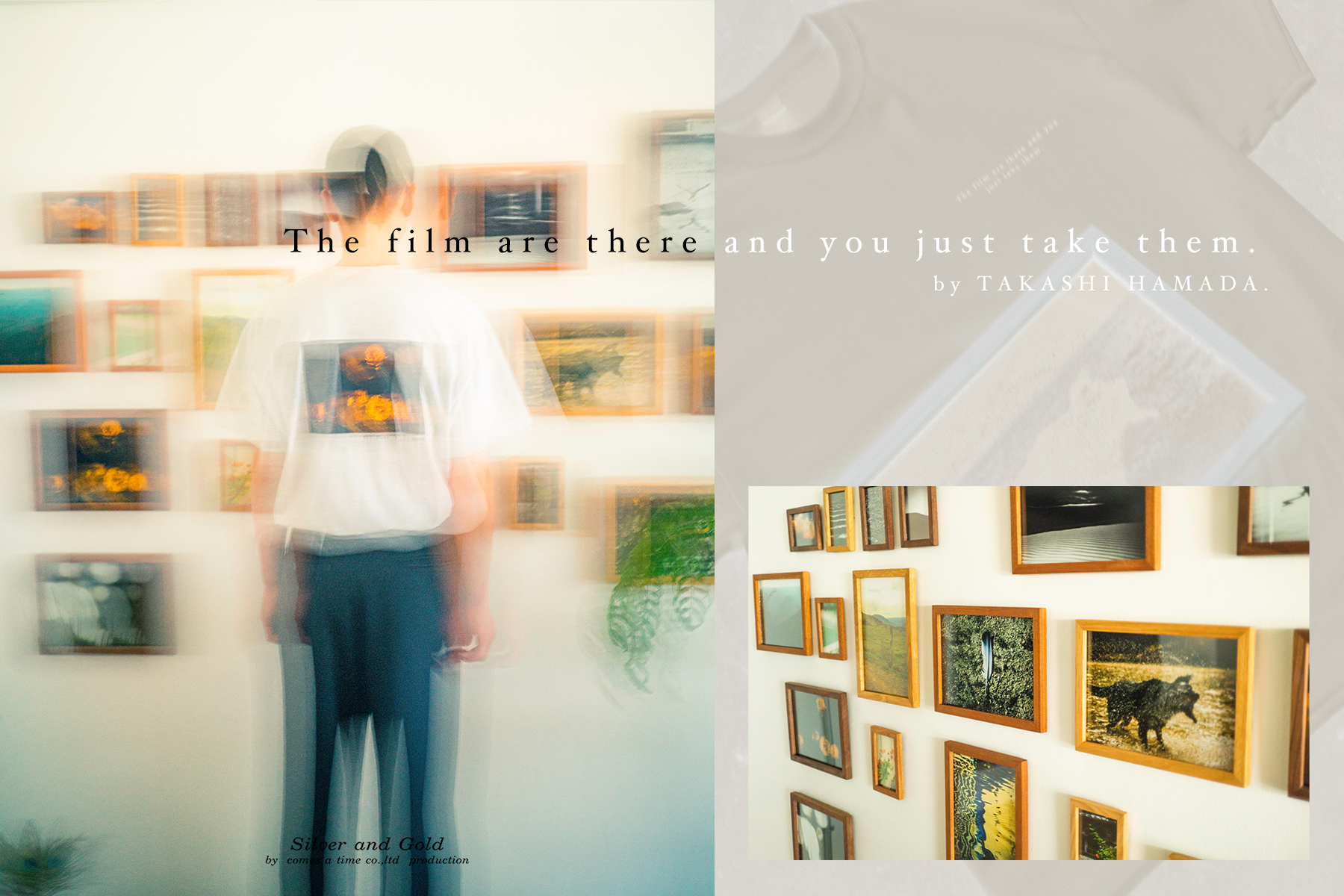 The film are there and you just take them. by TAKASHI HAMADA.